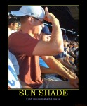 sun-shade-sunshade-hats-demotivational-poster-1252035291