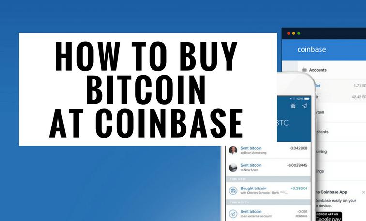 How to Buy Bitcoin at Coinbase